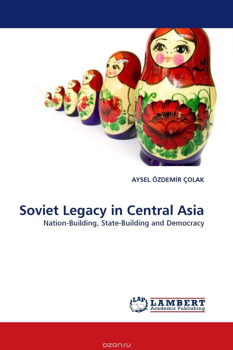 Soviet Legacy in Central Asia