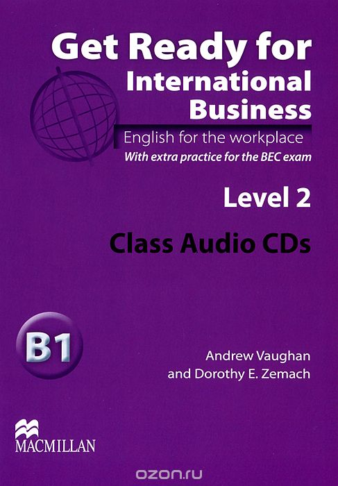 "Скачать книгу ""Get Ready for International Business B1: Level 2 (аудиокурс на 2 CD)"""